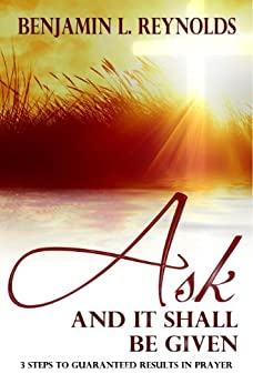 Ask and it is given free ebook